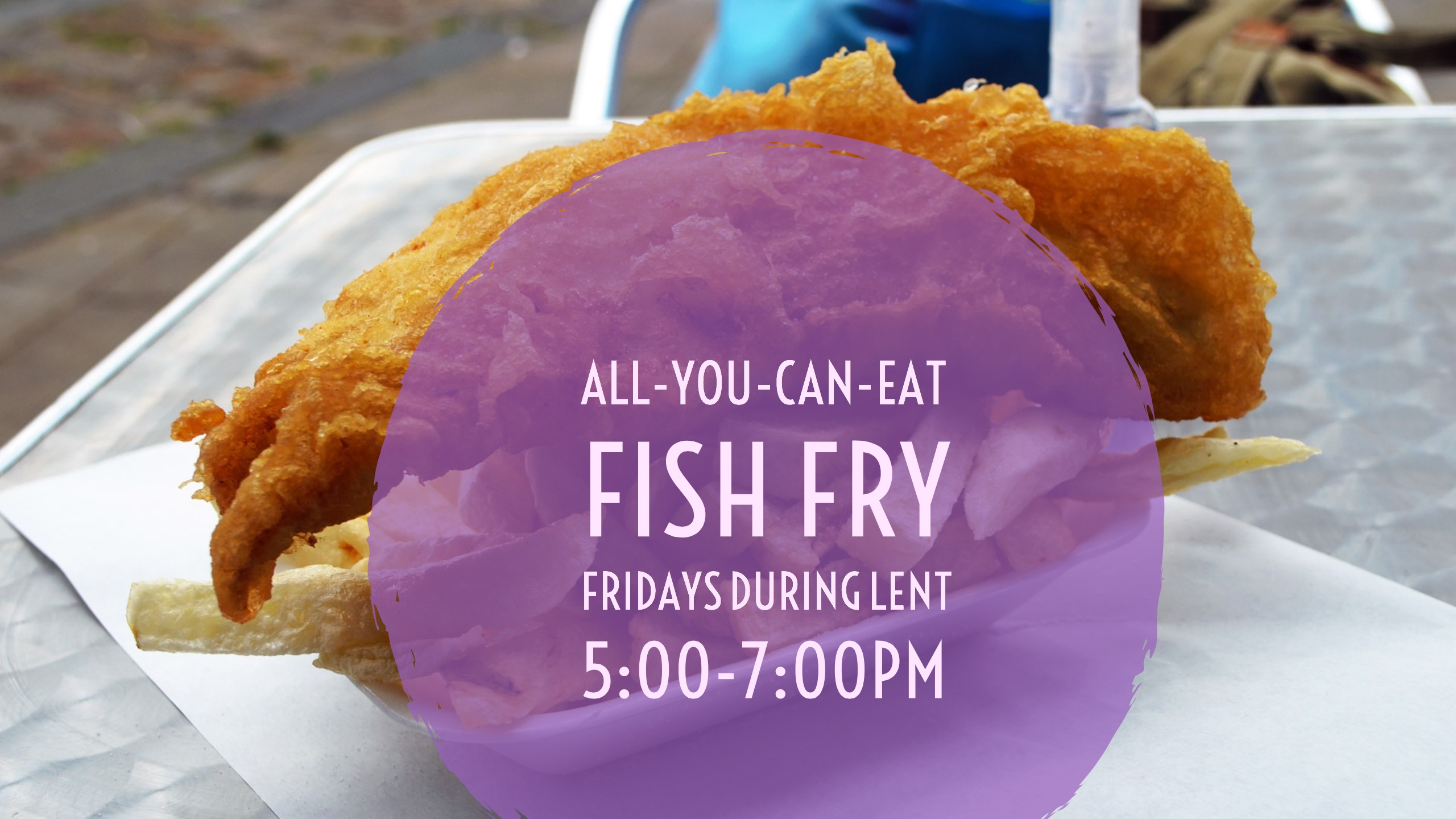 Fish Fry on Fridays During Lent