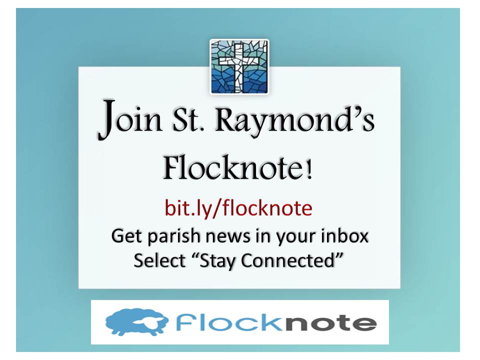 Sign-Up to Stay Connected at St. Raymond!
