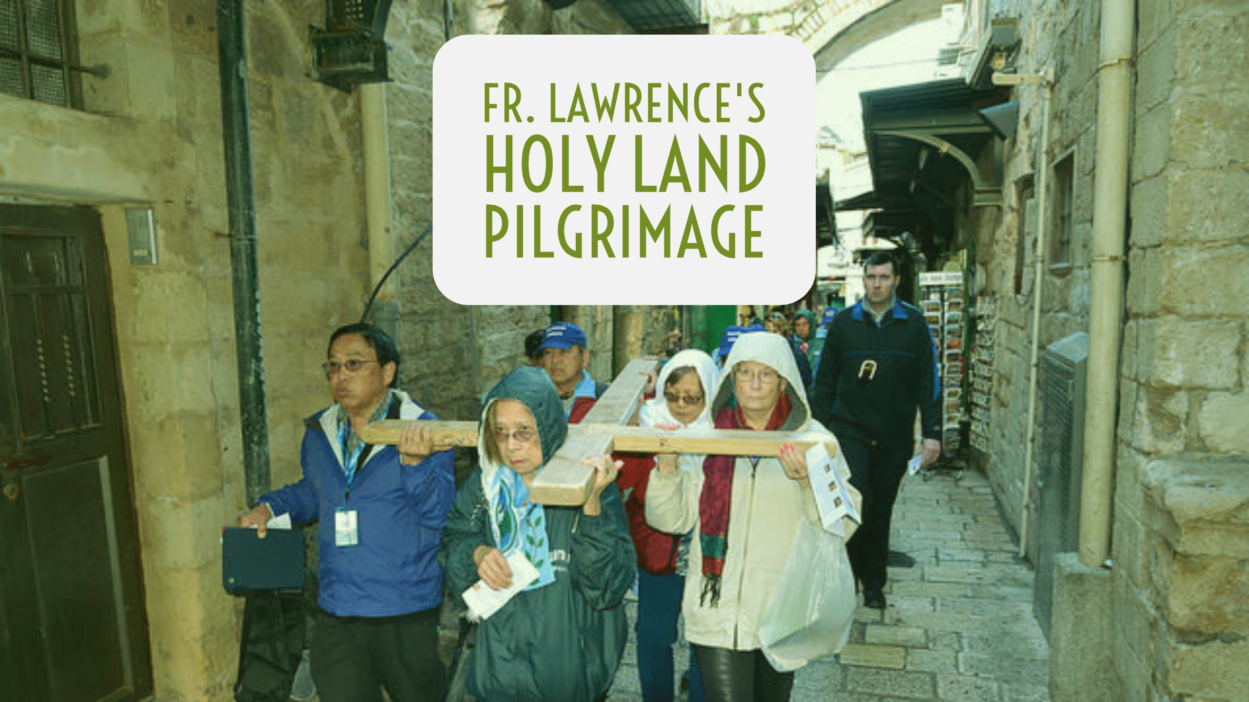 Click to view Fr. Lawrence's pilgrimage photo albums
