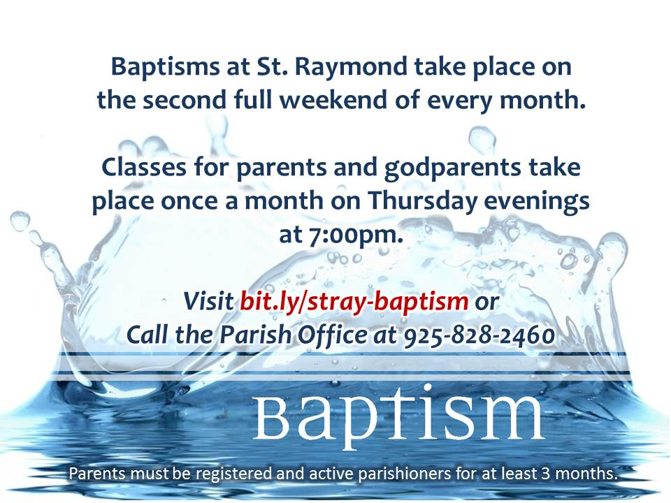 Baptisms @ St. Raymond!  Click to Learn More.